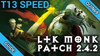 D3: LTK Monk (2.4.2 | T13 Speed | SWK | Season 7)