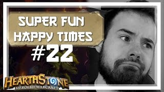 [Hearthstone] SUPER FUN HAPPY TIMES #22
