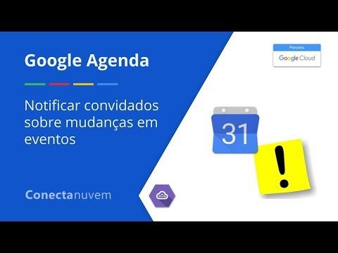 Como notificar convidados sobre mudanças em eventos - Google Agenda