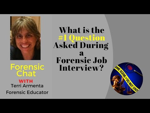 Forensic Job Interview: The #1 Question Asked