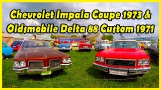 Classic Muscle Cars: Chevrolet Impala Coupe 1973 and Oldsmobile Delta 88 Custom 1971