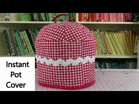 How To Make Instant Pot Cover   Instant Pot Cover Sewing Tutorial
