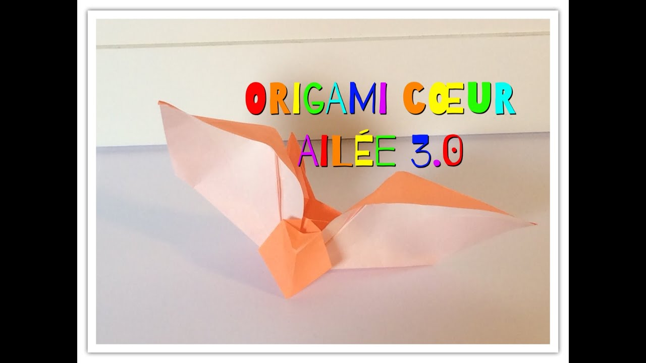 ORIGAMI COEUR AILÉE 3.0 (Mathis Lopez - Funny Origami ... - photo#14