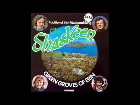 THE SHASKEEN 'Green Groves of Erin' (full album)