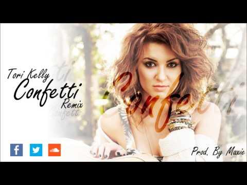 Tori Kelly - Confetti Remix | Prod. By Maxie