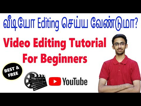Best & Free Video Editing Software - Complete Editing Tutorial for Beginners | Tamil | Tech Satire