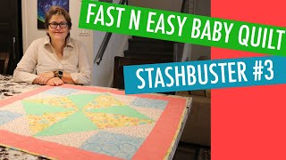 FREE QUILT PATTERN - BABY QUILT - STASHBUSTER #3 -QUILT-IN-A-DAY