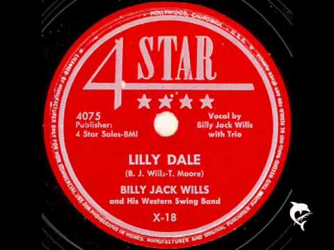 Billy Jack Wills - Lilly Dale
