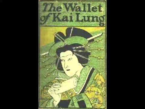 The Wallet of Kai Lung (FULL Audiobook)