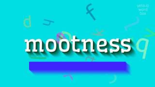 """How to say """"mootness""""! (High Quality Voices)"""