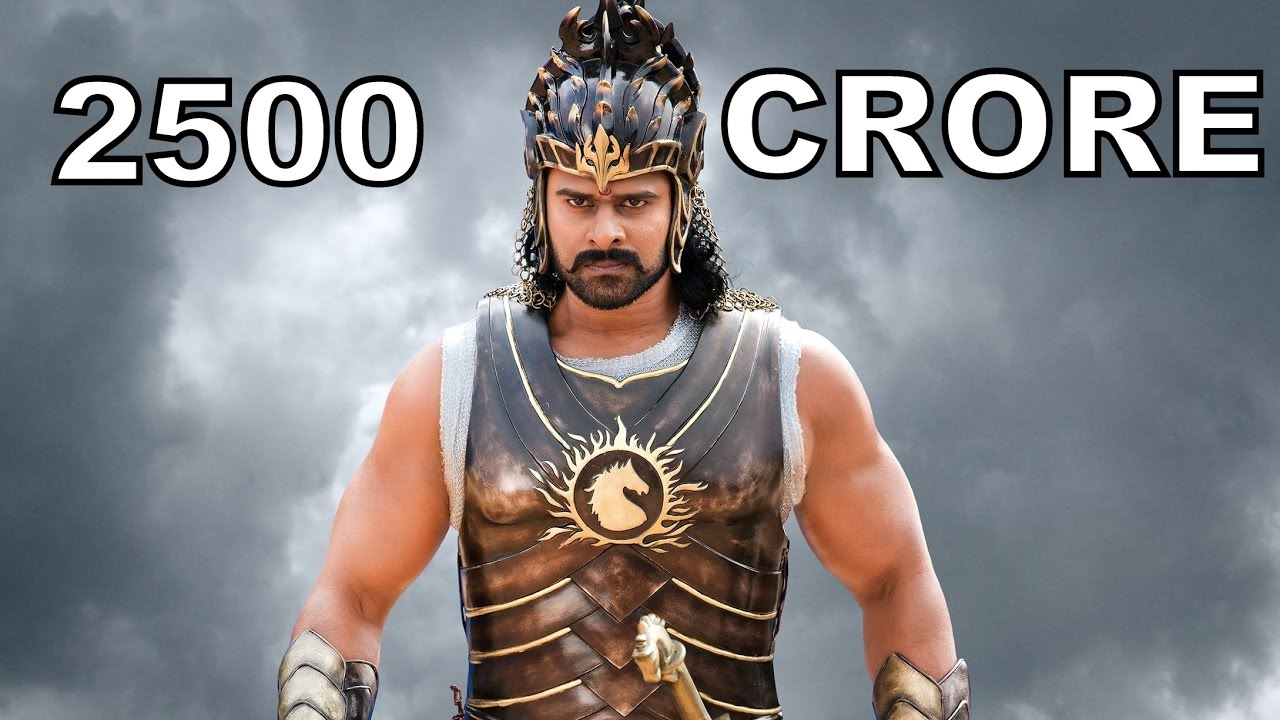 BAHUBALI 2: 2500 CRORES ?
