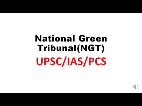 UPSC/IAS/PCS || National Green Tribunal (NGT)