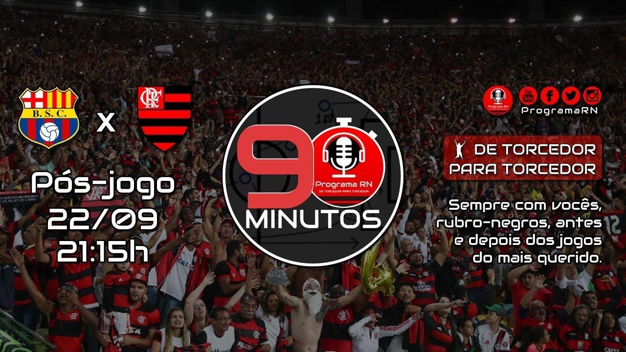 22/09/2020 - PÓS-JOGO | ProgramaRN 90 Minutos » Barcelona de Guayaquil x Flamengo - Libertadores.