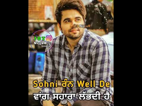 Sohniyan Mutiyaran Kulbir Jhinjer Whatsapp Status | Latest Punjabi Songs 2019 | Punjabi Whatsapp Sta