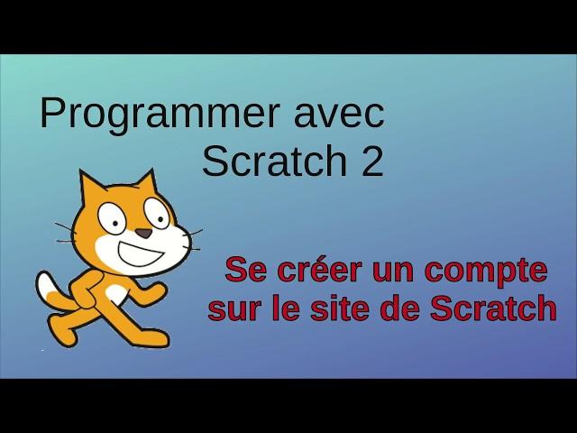 Créer un compte sur la plate-forme Scratch