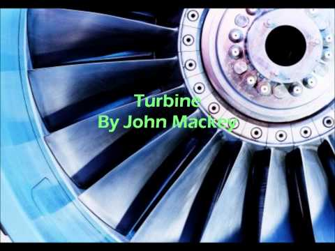 Turbine By John Mackey