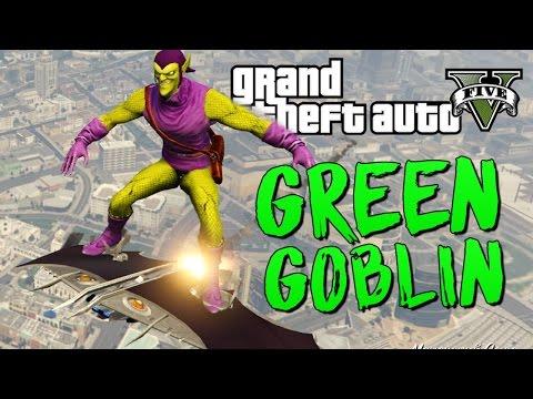 GTA 5 Mods : Green Goblin - ЗЕЛЕНЫЙ ГОБЛИН МОД!