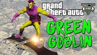 GTA 5 Mods Green Goblin - ЗЕЛЕНЫЙ ГОБЛИН МОД