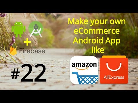 Android Shopping Cart Tutorial - Android Firebase ECommerce App Like Amazon