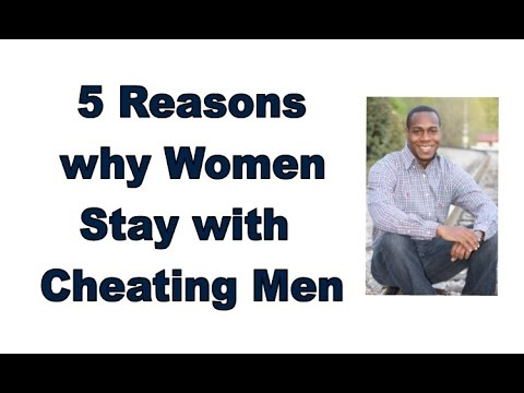 Why Do Women Stay With Men Who Cheat