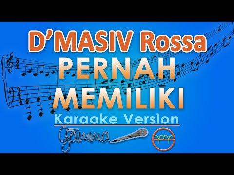 D'MASIV Rossa - Pernah Memiliki Feat. David NOAH (Karaoke Lirik Tanpa Vokal) by GMusic