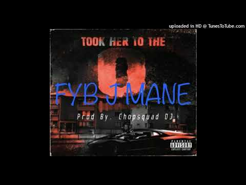 Fyb J Mane – Took Her To The O {King Von Diss}