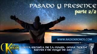 PASADO Y PRESENTE parte 2/2
