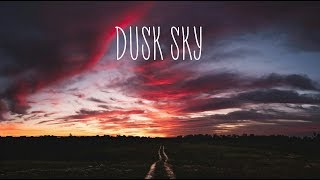 Dusk Sky | Beautiful Chill Mix