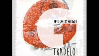 Tradelove - Summer Wine (Club Mix)