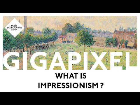 What is Impressionism ? In gigapixel