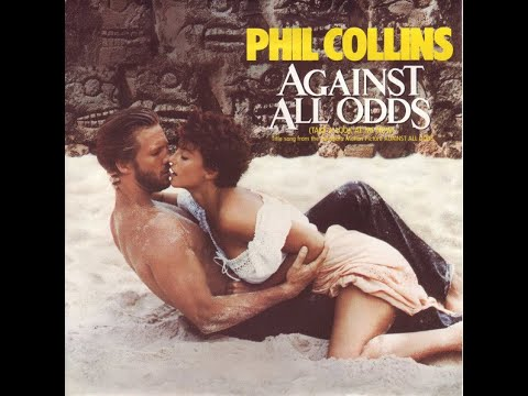Phil Collins - Against All Odds (Take A Look At Me Now) (1984) HQ