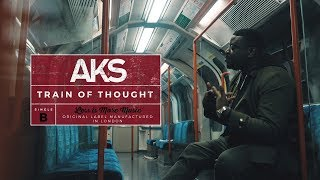 Download AKS - Train of Thought [Music Video]