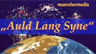 ⭐️ Auld Lang Syne - Neujahr - Silvester - neues Jahr - Kinderlieder deutsch - muenchenmedia