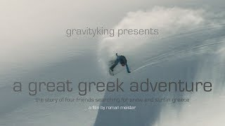 Surfing And Snowboarding In Greece A GREAT GREEK ADVENTURE