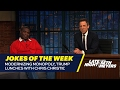 Seth's Favorite Jokes of the Week: Modernizing Monopoly, Trump Lunches with Chris Christie