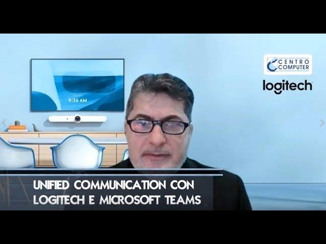 Unified Communications con Logitech e Microsoft Teams