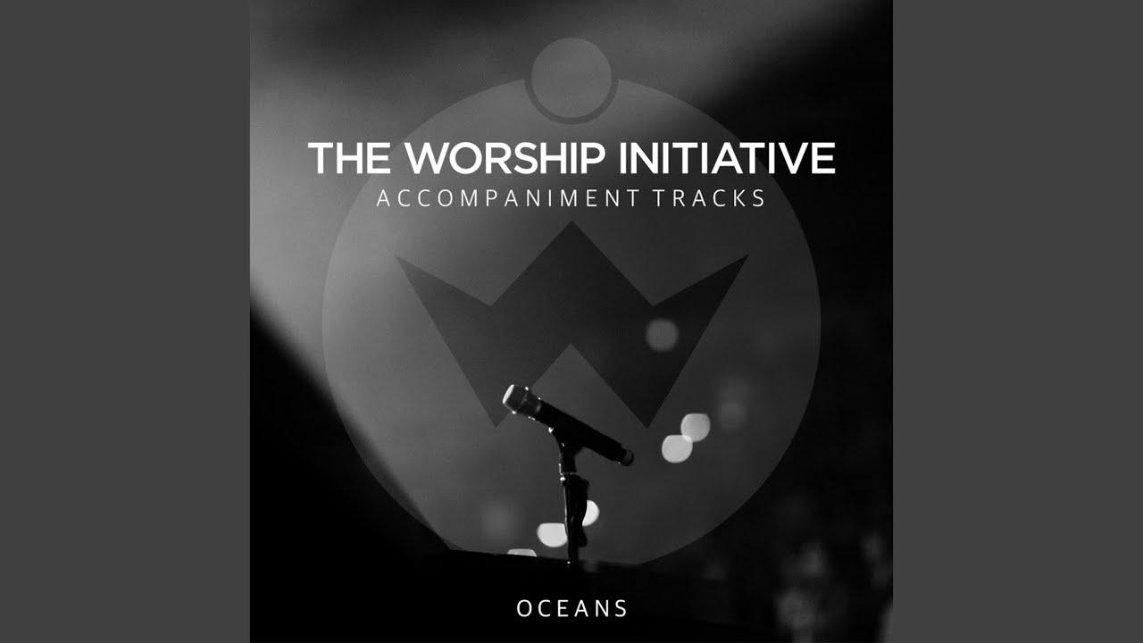 Oceans (Where Feet May Fail) (Accompaniment Track)
