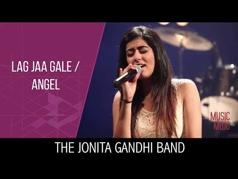 Lag Jaa Gale | Angel - The Jonita Gandhi Band - Music Mojo Season 3 - Kappa TV