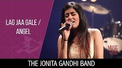Lag Jaa Gale | Angel - The Jonita Gandhi Band - Music Mojo Season 3 - Kappa TV