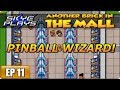 Another Brick In The Mall (ABITM) Part 11 â–ºPINBALL WIZARD!â—€ Gameplay