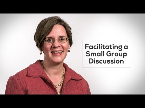 Facilitating a Small Group Discussion