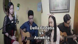Sang Penggoda - Tata Janeeta ft Maia estianty(Della Firdatia vs Aviwkila) cover