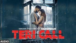 Harsimran Teri Call Full Audio Song (Sad Story) Parmish Verma |