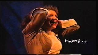 MEREDITH BRAUN - WATCH ME BEGIN (from Bernadette) Dominion Theatre 1990
