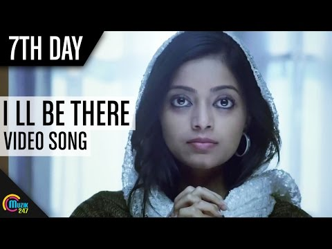 7th daY  I will be There For You  Prithviraj  Janani Iyer Tovinto Thomas Full Song HD VIdeo