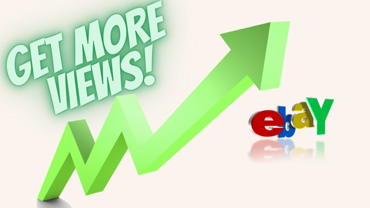 How To Get More eBay Listing Views! Sell Items Faster!