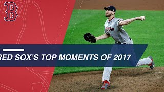 Boston Red Sox Top 2017 Moments