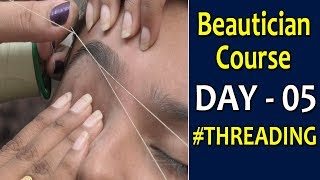 Threading || #EyebrowShaping || Beautician Course DAY 5 || SumanTV