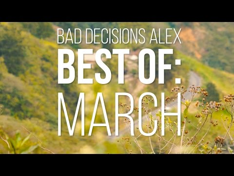 Bad Decisions Alex Best of: March 2016 - Skate[Slate].TV