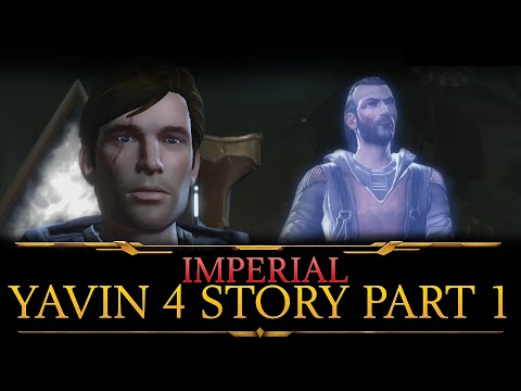 SWTOR Shadow Of Revan: Imperial Yavin 4 Story Part 1